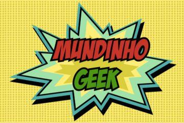 Mundinho Geek: Crianças ganham um universo todo seu