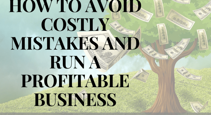 Run A Profitable Business