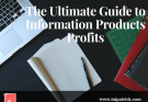 Information Products Profits