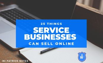 25 Things Service Businesses Can Sell Online - www.inipatrick.com - Business Ideas