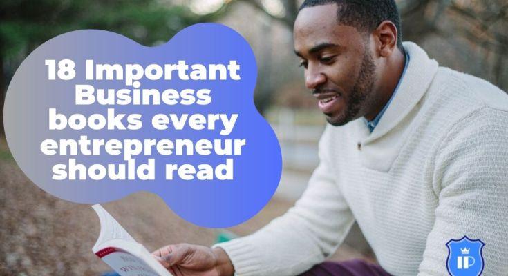 18 Important Business books every entrepreneur should read