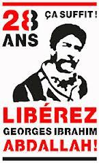 LIBERTÉ POUR GEORGES IBRAHIM ABDALLAH !