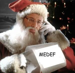 Le Président « socialiste » Hollande  le Père Noël du MEDEF
