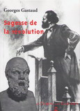 sagesse de la révolution georges gastaud