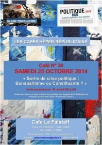 « Sortie de crise politique : Bonapartisme ou Constituante? » – 30e café hyper républicains [Paris – 25 octobre 2014]