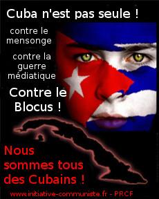 Le PRCF avec la coordination française de solidarité avec Cuba exige la levée immédiate du blocus dans - DROIT