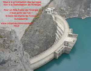 Aux ordres de l'Union Européenne, Macron privatise les barrages hydroélectriques appartenant aux français dans - ENERGIE