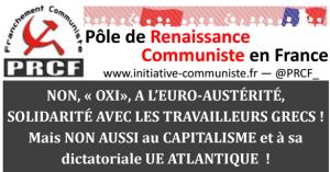 #OXI  Non à l'euro-austérité, solidarité avec les travailleurs grecs ! Non au capitalisme et à sa dictatoriale UE Atlantique ! #manifestation #tract #PRCF