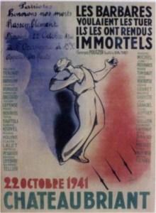 22 octobre 1941 Guy Mocquet et ses camarades tombaient. «Pour vous sortir de la prison, Pour tuer le capitalisme»
