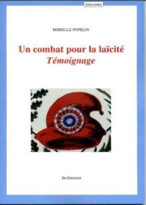 «Combat pour la laïcité. Témoignage» – Mireille Popelin présente son livre à Villeurbane – 6 novembre 18 à 20h