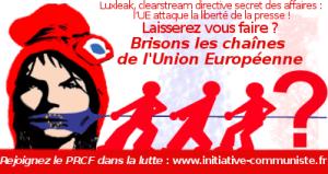 L'UE ennemie de la liberté de la presse : luxleak, clearstream …  Journalistes poursuivis et lois liberticides [dossier spécial]