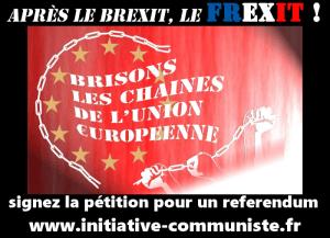 Réaction unitaire du PRCF et des Clubs PENSER LA FRANCE : après le BREXIT, exigeons un referendum pour la sortie de l'UE #FREXIT