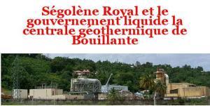 Guadeloupe : Ségolène Royal brade la centrale géothermique de Bouillante à un fond américain! #transitionenergetique