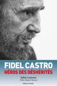 Censure : Le livre Fidel Castro, héros des déshérités victime des sanctions économiques contre Cuba