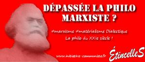 « Dépassée », la philo marxiste ? – Par Georges Gastaud