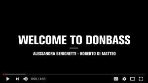 Bienvenu au Donbass : un documentaire italien sur la situation dans l'Est de l'Ukraine sous les bombes des pro UE !