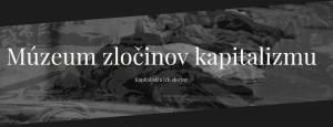 Slovaquie : inauguration d'un musée des crimes du capitalisme à l'occasion de la Journée de la Contre- Révolution.