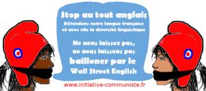 Des planqués au lieu de guerriers pour défendre la langue française !