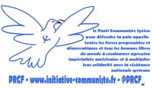 """Syrie : le Parti Communiste Syrien appelle """"toutes les forces progressistes et démocratiques et tous les hommes libres du monde à condamner cette agression impérialiste américaine et à multiplier leur solidarité avec la résistance nationale syrienne"""""""
