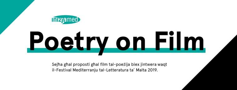 Poetry on Film. Sejħa għal proposti għal film tal-poeżija biex jintwera waqt il-Festival Mediterranju tal-Letteratura ta' Malta 2019.