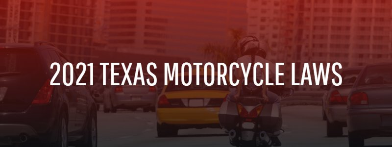 Motorcycle Laws Every Texan