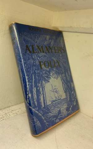Almayer's Folly: the story of an Eastern river