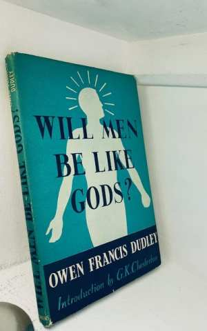 Will Men Be Like Gods, humanitarianism or human happiness?
