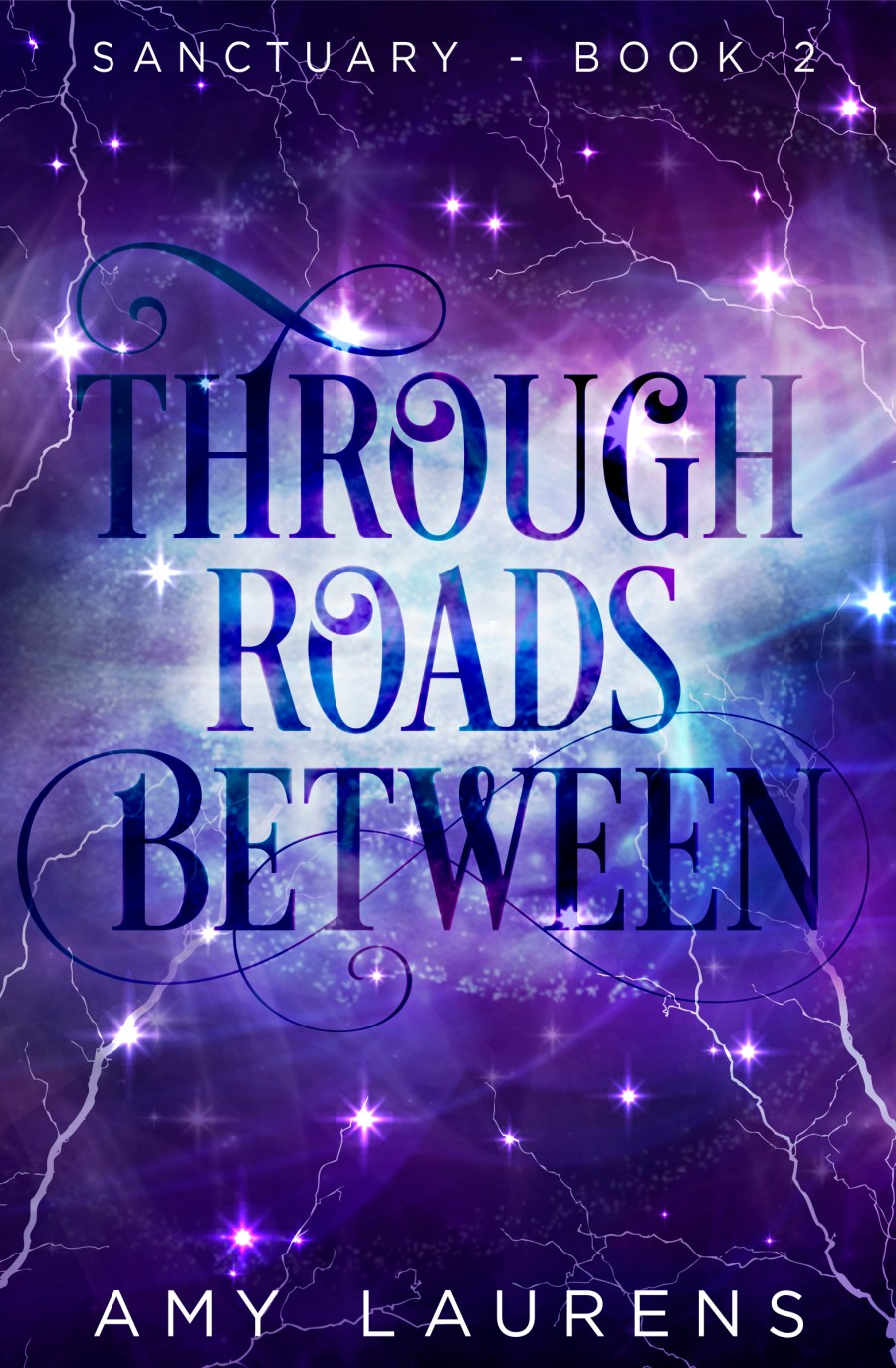 Through Roads Between (Sanctuary #2)