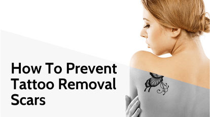 Tattoo Removal Scars How To Prevent Them Ink Revoke