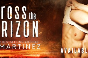 My Book Review + New Release Blitz ACROSS THE HORIZON by Aly Martinez