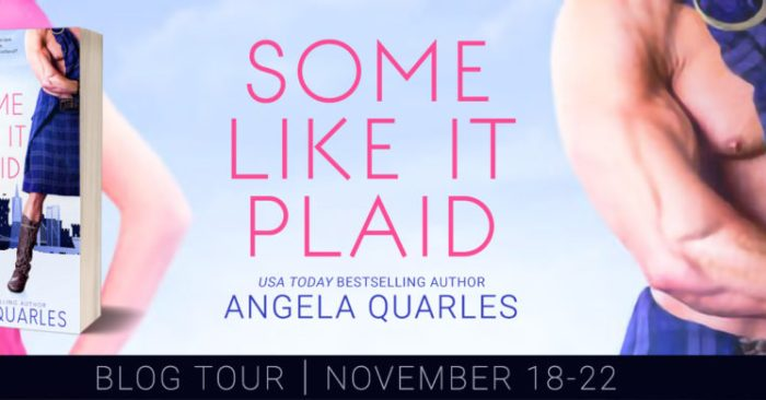 #NewRelease EXCERPT: SOME LIKE IT PLAID by Angela Quarles