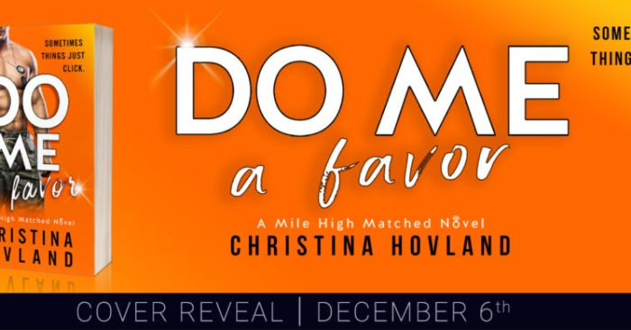 COVER REVEAL: DO ME A FAVOR by Christina Hovland