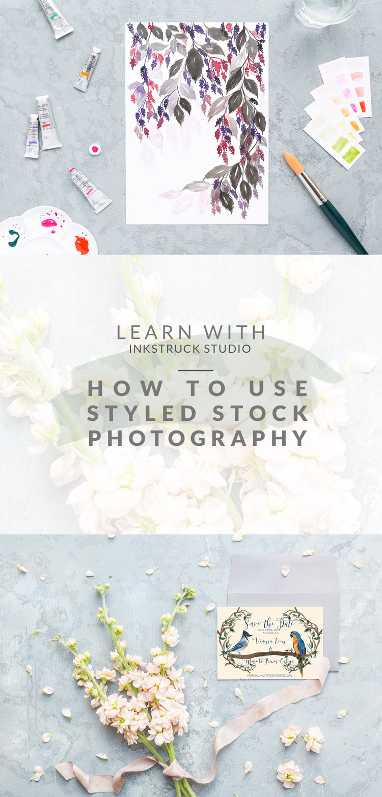 Tutorial on using styled stock photography-Inkstruck Studio