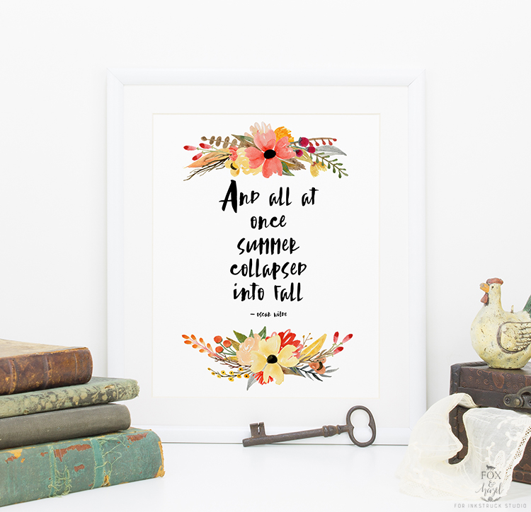 Free Printable Autumn Floral Art - Oscar Wilde Quote | Fox & Hazel for Instruck Studio