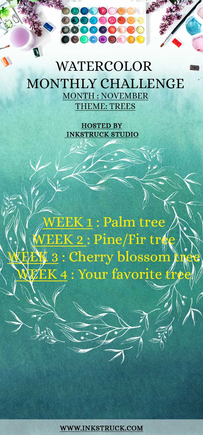 Take my 2018 November watercolor prompts in the challenge themed trees to improve your skill. Also enter for a chance to win an Amazon gift card-Inkstruck Studio