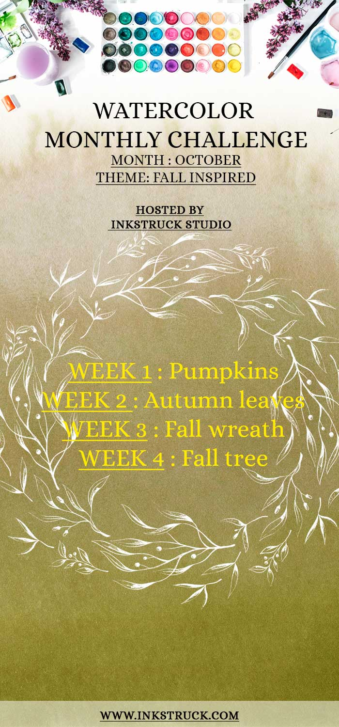 Take my 2018 October watercolor prompts in the challenge themed fall inspired to improve your skill. Also enter for a chance to win an Amazon gift card-Inkstruck Studio