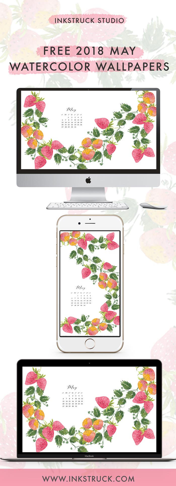 Grab my free 2018 May watercolor wallpapers on the blog now with both dated and undated versions for phones and desktops. - Inkstruck Studio