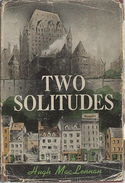 book cover: Two Solitudes by Hugh MacLennan