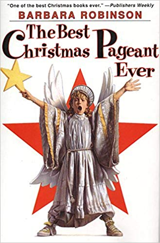 Book Cover: The Best Christmas Pageant Ever by Barbara Robinson