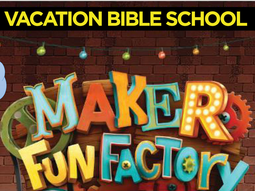 August 9-12 | Vacation Bible School