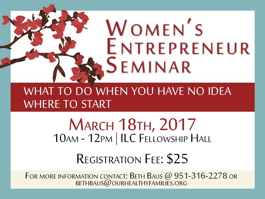 Mar 18, 2017   Women's Entrepreneur Seminar