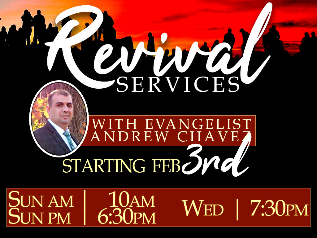 Revival Services with Evangelist Andrew Chavez