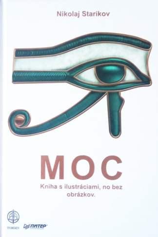 Obálka knihy Moc od autora: Nikolaj Starikov - INLIBRI online kníhkupectvo