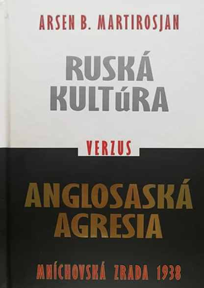 Obálka knihy Ruská kultúra verzus anglosaská agresia - INLIBRI