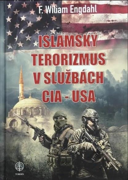 Obálka knihy Islámsky terorizmus v službách CIA - USA od autora: F. William Engdahl - INLIBRI