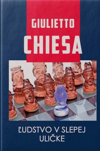 Obálka knihy ľudstvo v slepej uličke od autora: Giulietto CHIESA