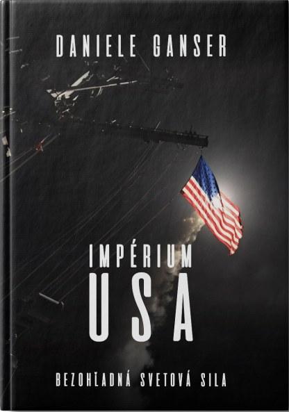 Obálka knihy Impérium USA od autora: Daniele GANSER