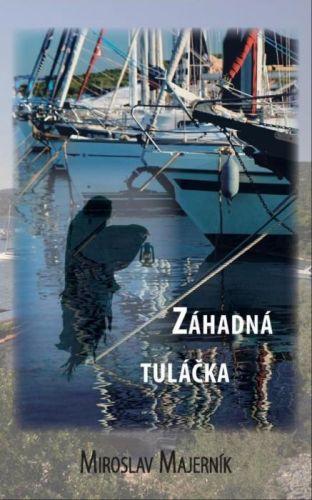 Obálka knihy Záhadná tuláčka od autora: Miroslav Majerník