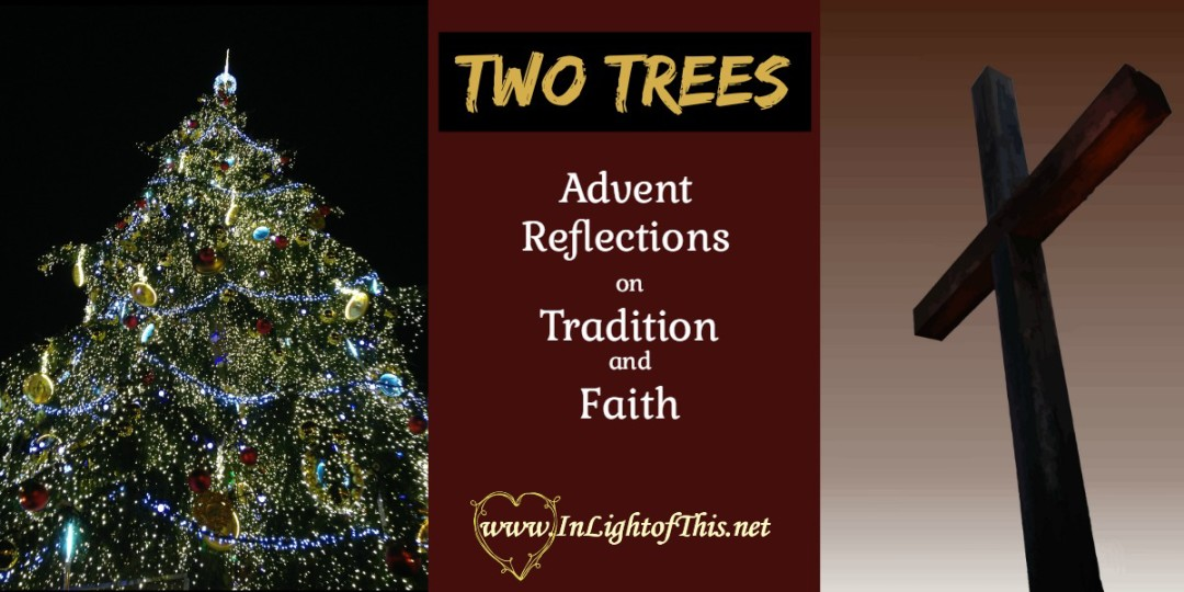 Tradition and Faith in Advent