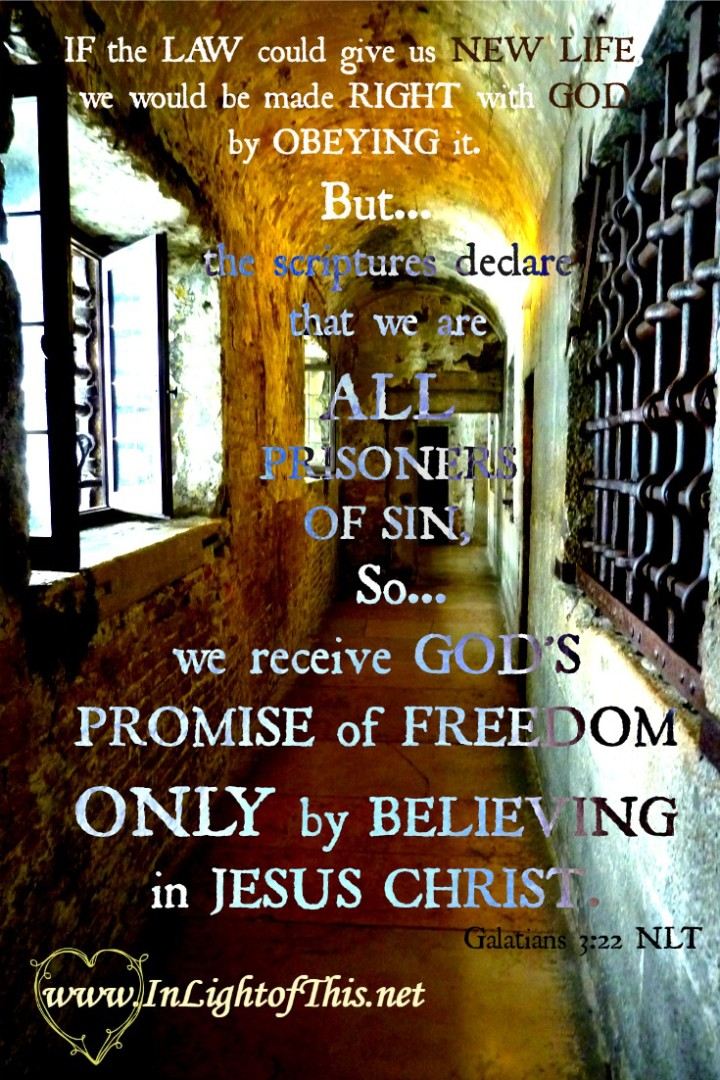 prisons of sin, freedom in Jesus Christ